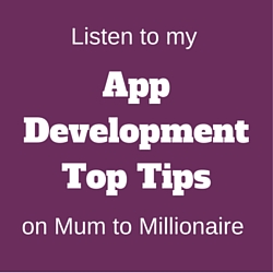 My top tips to develop your app