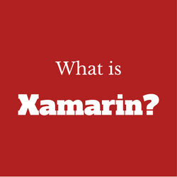 What is the cross-platform tool Xamarin?