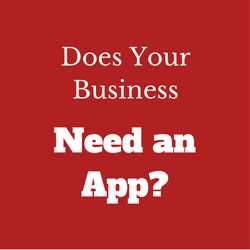 Does your business really need an app?